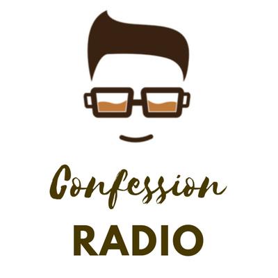 Confession Radio