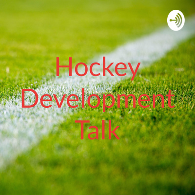 Hockey Development Talk