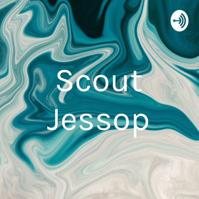 What Does It Mean To Grow Up By Scout Jessop A Podcast On Anchor