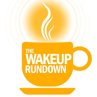 The Wakeup Rundown
