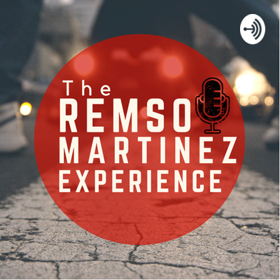 The Remso Martinez Experience