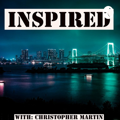 Inspired With Christopher