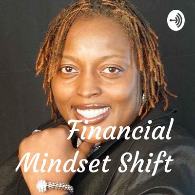 Financial Mindset Shift