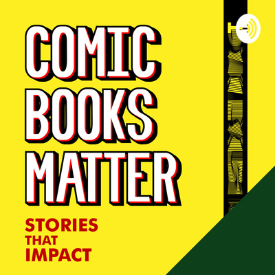 Comic Books Matter