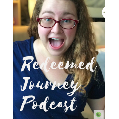 Redeemed Journey Podcasts