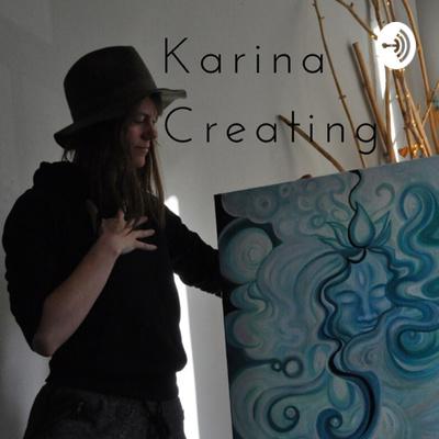Karina Creating