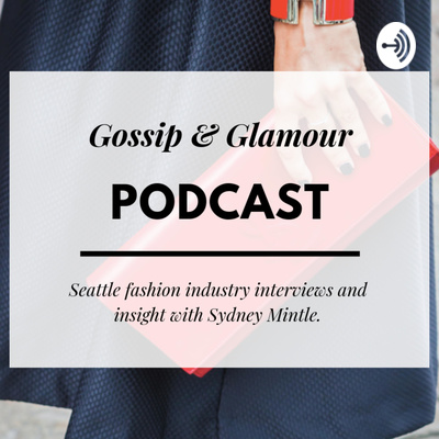 Gossip & Glamour Podcast