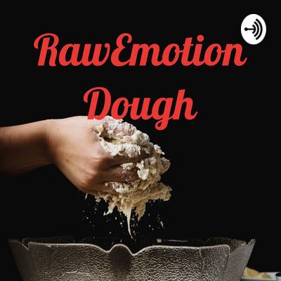 RawEmotionDough