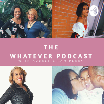 Whatever Podcast