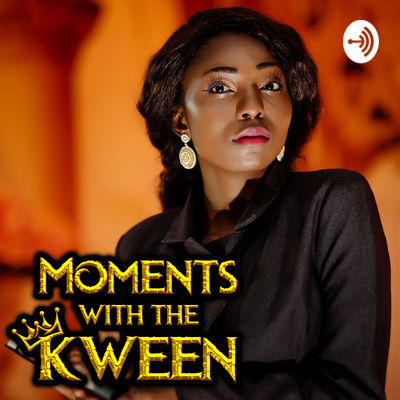 'Moments with The Kween'