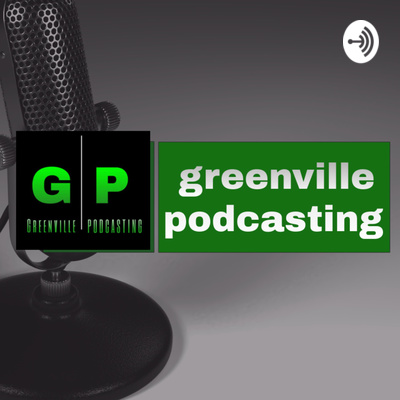 Greenville Podcasting