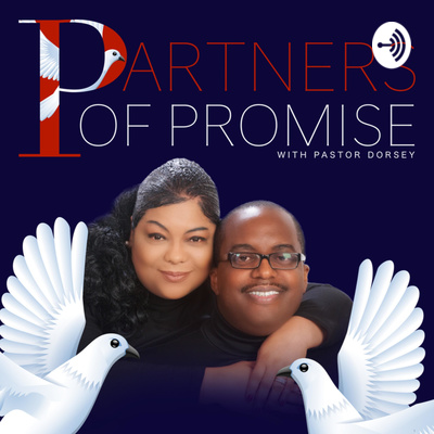 Partners of Promise with Pastor Dorsey
