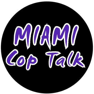 Miami Cop Talk