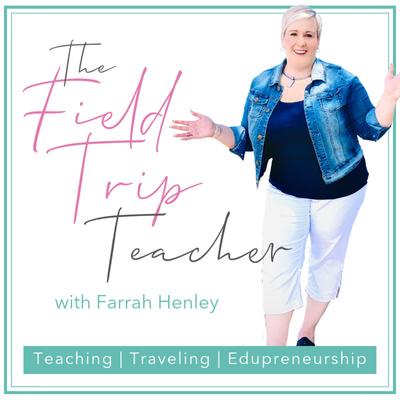 The Field Trip Teacher Podcast
