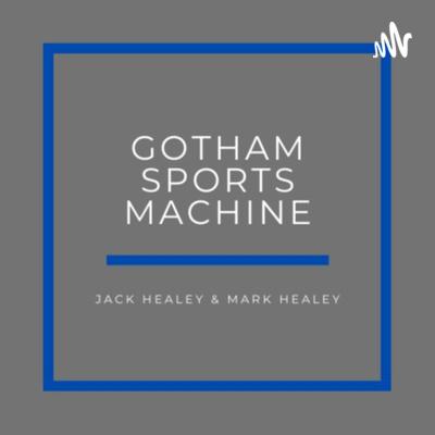 The Gotham Sports Machine