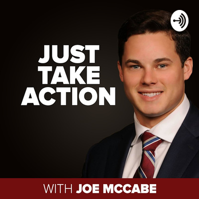 Just Take Action with Joe McCabe