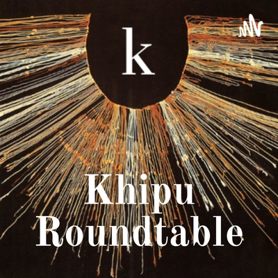 Khipu Roundtable