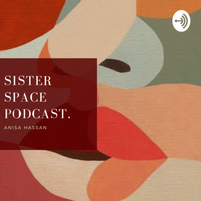 Sister Space Podcast
