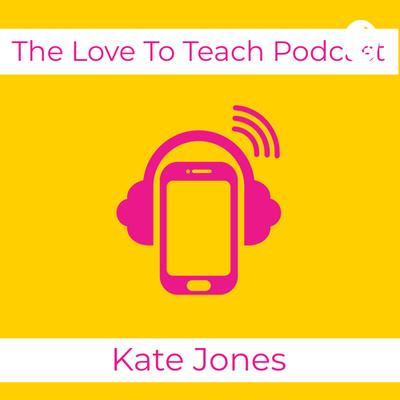 The Love To Teach Podcast