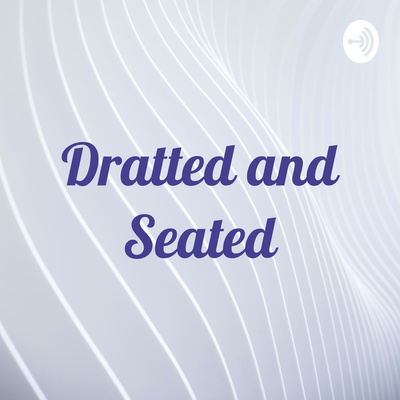 Dratted and Seated