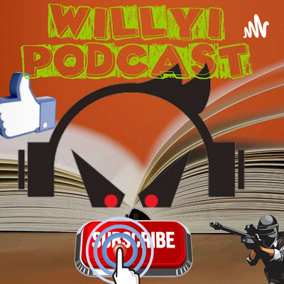 Willyi Podcast