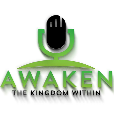 Awaken the Kingdom Within