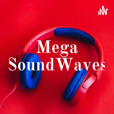 MegaSound Waves