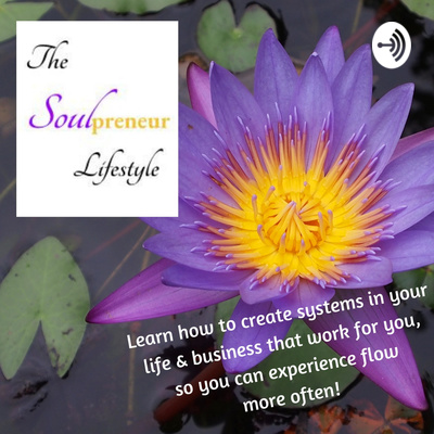 The Soulpreneur Lifestyle podcast