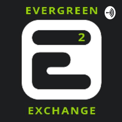 Evergreen Exchange