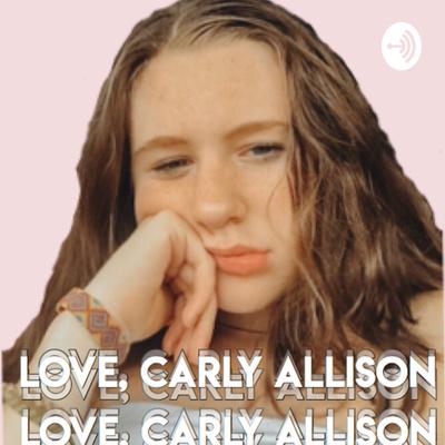 Love, Carly Allison