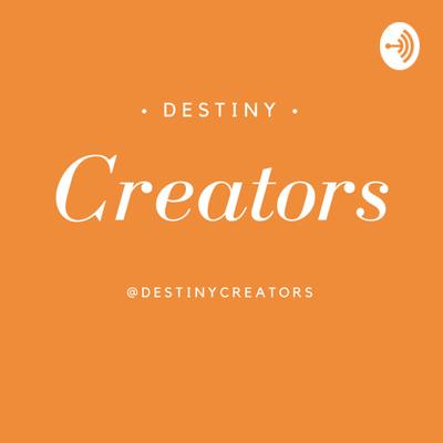 Destiny Creators