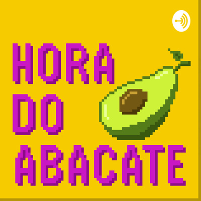 Hora do Abacate