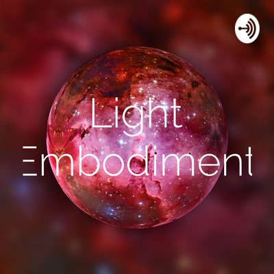 Light Embodiment