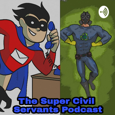 The Super Civil Servants Podcast