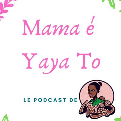 """Mama e Yaya To"" par Les Maters"