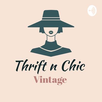 Thrift -N-Chic Vintage Reseller