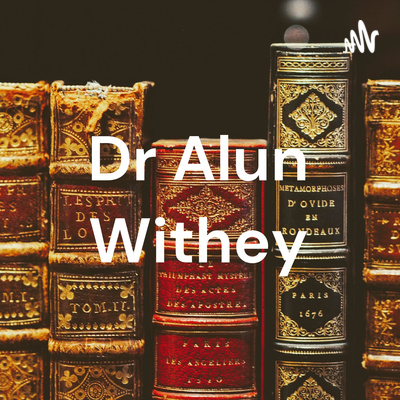 Dr Alun Withey