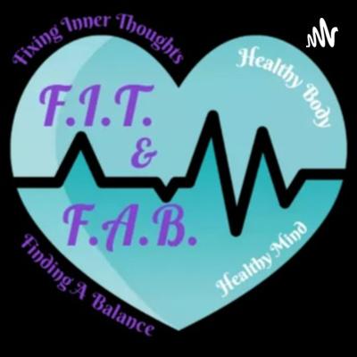 F.I.T. & F.A.B.