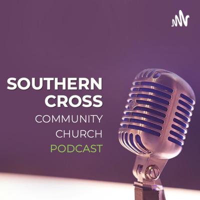 Southern Cross Community Church Sunday Sermons