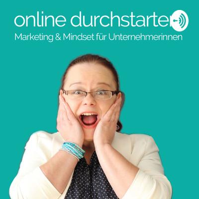 Online durchstarten. Marketing & Mindset für Unternehmerinnen
