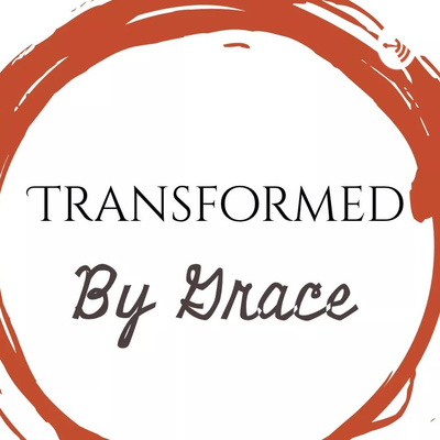 Transformed By Grace Ministries