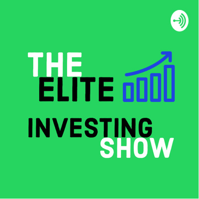 The Elite Investing Show