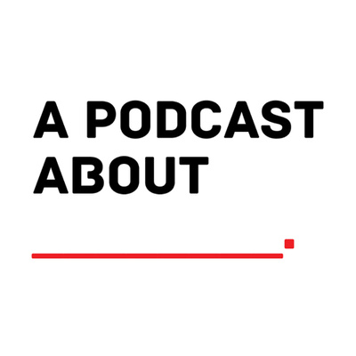 A Podcast about Nothing