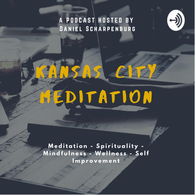 The Kansas City Meditation Podcast