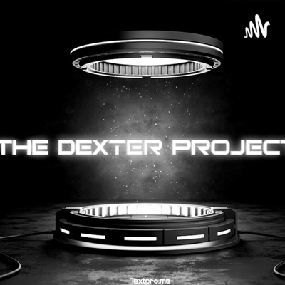 The Dexter Project Podcast