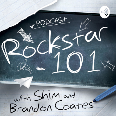 Rockstar 101 with SHIM and Brandon Coates