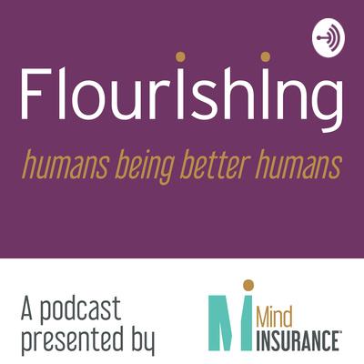 The Flourishing Podcast