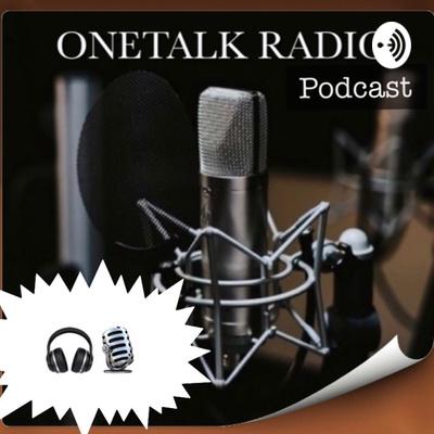 Onetalk Radio podcast