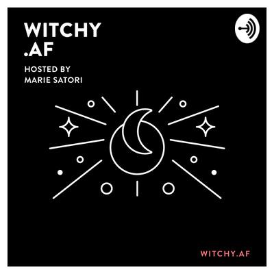 Witchy.AF Podcast