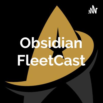 Obsidian FleetCast